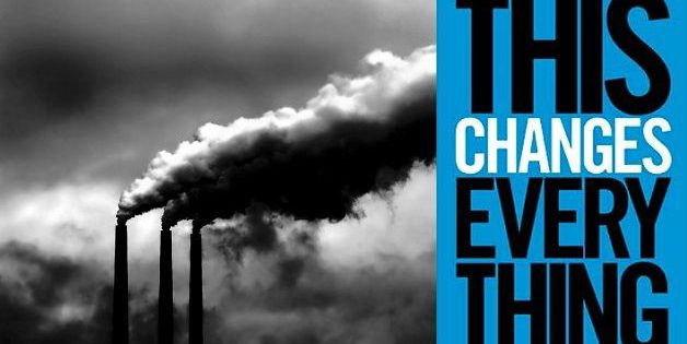 This Changes Everything: Capitalism vs. The Climate, Naomi Klein, 2014