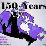 150 Years of Colonialism, Capitalism, Corruption and Resistance