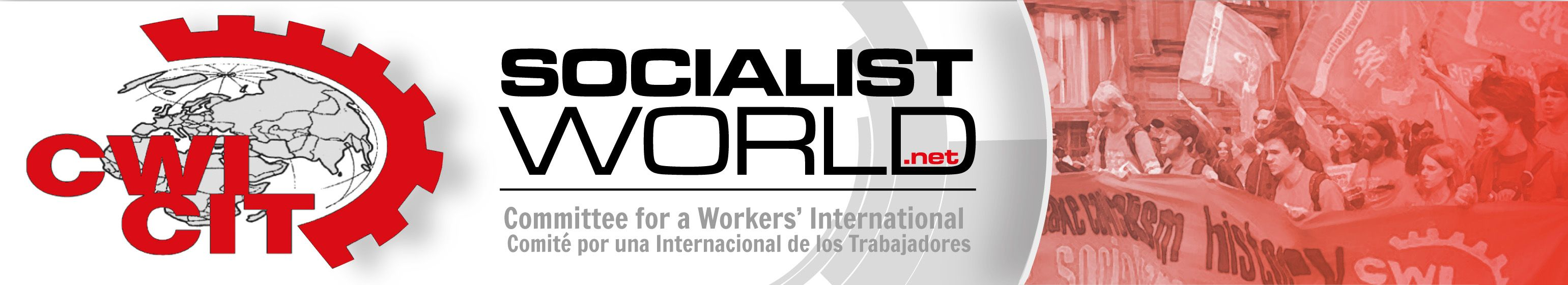 Committee for a Workers' International (CWI) News and analysis from the CWI