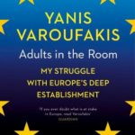 """Review of """"Adults In The Room: My Battle With Europe's Deep Establishment"""""""